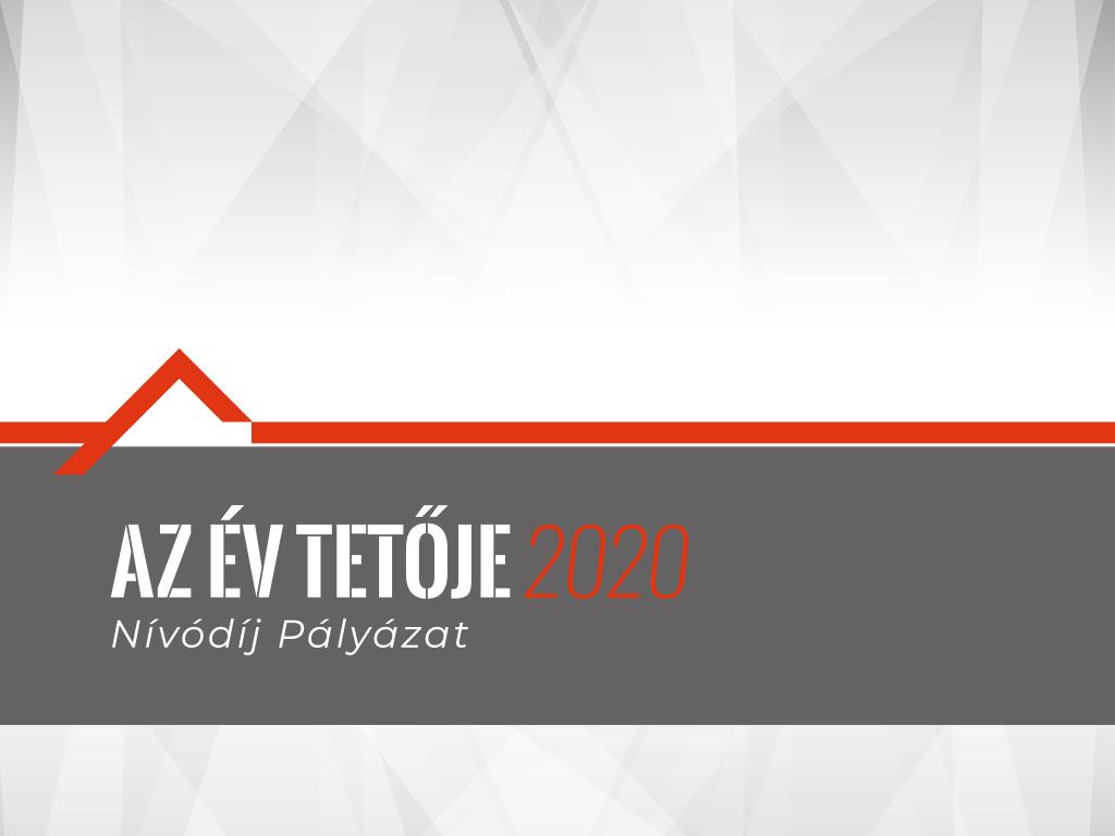 ÉV TETŐJE 2020 Nívódíj Pályázat
